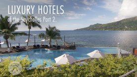 Hotels of Seychelles Part 2