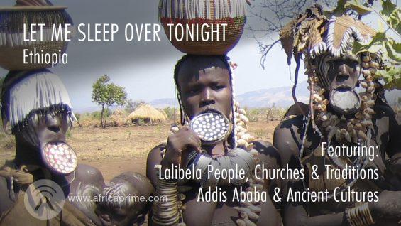 Let me sleep over tonight – Ethiopia