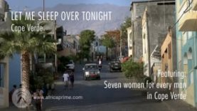 Let me sleep over tonight – Cape Verde