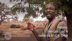 Let me sleep over tonight – Ghana