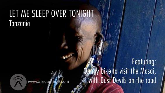 Let Me Sleep Over Tonight Tanzania