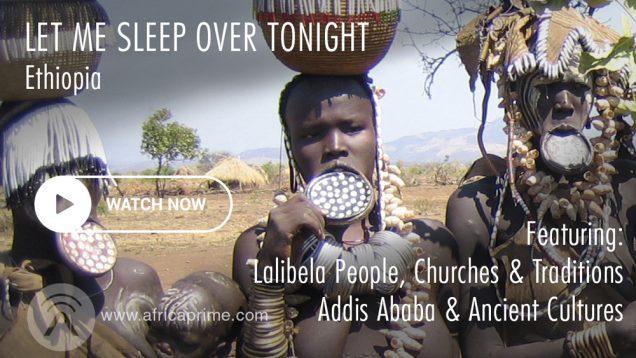 Let me Sleep Over in Ethiopia