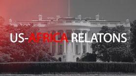 Africa Prime US Africa relations a time for reset – Ambassador David Shinn Episode 5
